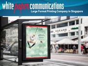 Large Format Printing Company in Singapore