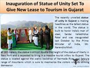 Inauguration of Statue of Unity Set To Give New Lease to Tourism in Gu