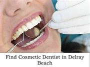 Find Cosmetic Dentist in Delray Beach
