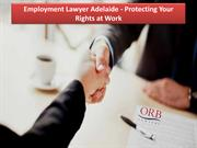Employment Lawyer Adelaide - Protecting Your Rights at Work