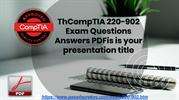 compTIA 220-902 Dumps PDF Actual Questions & Answers