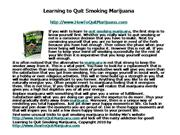 Learning to Quit Smoking Marijuana