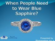 When People Need  Can Wear Blue Sapphire