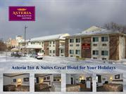 Asteria Inn & Suites Great Hotel for Your Holidays