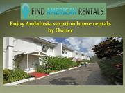 Enjoy Andalusia vacation home rentals by Owner