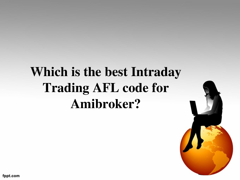 Best Intraday Trading AFL Code for Amibroker |authorSTREAM