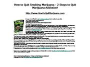 How to Quit Smoking Marijuana - 2 Steps
