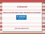 What are the New Water Heater Standards to be followed