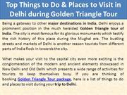 Top Things to Do & Places to Visit in Delhi during Golden Triangle Tou