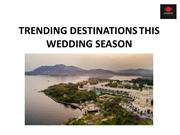 Best destination wedding locations this wedding season
