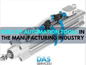 Role of Automation Tools in the Manufacturing Industry