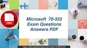 Microsoft 70-333 Microsoft Real Exam Dumps Question & Answers