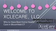 Ways to Have Best Home Health Care in Bloomfield CT