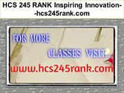 HCS 245 RANK Inspiring Innovation--hcs245rank.com