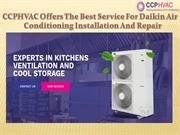 The Best Service For Daikin Air Conditioning Installation And Repair