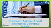 Importance of a Letter of Credit While Renting Commercial Property