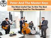 Hire The Best Live Bands For Wedding Receptions In New York City