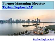 Tayfun Topkoc SAP Former Managing Director Joined Beeah Group