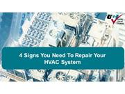 4 Signs You Need To Repair Your HVAC System
