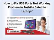 How to Fix USB Ports Not Working Problem in Toshiba Satellite Laptop?