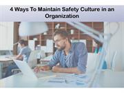 4 Ways To Maintain Safety Culture in an Organization