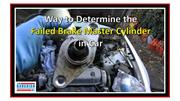 Way to Determine the Failed Brake Master Cylinder in Car