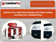 Optimize Your Trade Show Display with Poster Holders and More from Tra