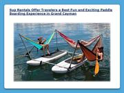 Sup Rentals in Grand Cayman