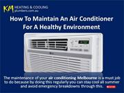 How To Maintain An Air Conditioner For A