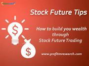 Make Money through Stock Future Tips| Intraday Trading Tips