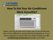 How To Get Your Air-Conditioner Work Smoothly