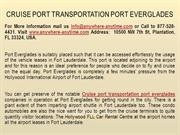 Cruise port transportation port everglades