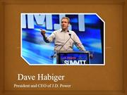 Dave Habiger, president and chief executive officer at J.D. Power