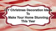DIY Christmas Home Decorations Ideas to Make Your Home Stunning
