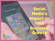 Know The Positive Social Media Impact On Business Growth