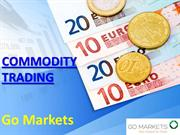 Learn More About Commodity Trading with Go Markets