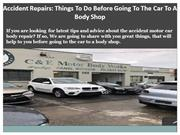 Accident Repairs Things To Do Before Going To The Car To A Body Shop