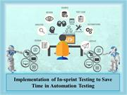 Save Time using In-sprint Testing with Automation Testing