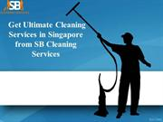Get Ultimate Cleaning Services in Singapore from SB Cleaning Services