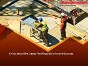 Know about the Damp Proofing Solutions and Sources