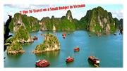 2 Tips To Travel on a Small Budget In Vietnam