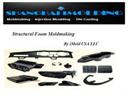 Build Plastic Parts Effectively With Structural Foam Moldmaking