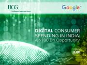 Digital Consumer Spending in India: A $ 100 Bn Oppportunity