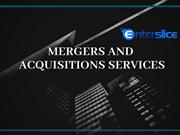 The secret of mergers and acquisitions services-Enterslice