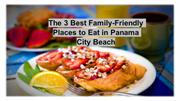 The 3 Best Family-Friendly Places to Eat in Panama City Beach