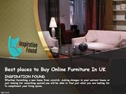 Best places to Buy Online Furniture In UK