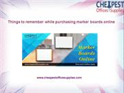 Things to remember while purchasing marker boards online