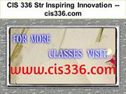 CIS 336 Str Inspiring Innovation -- cis336.com