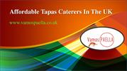 Affordable Tapas Caterers In The UK