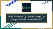 Why The State Of Utah Is Tough On People Who Drink And Drive?